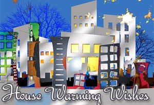 Housewarming Wishes and Messages