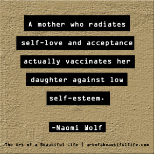 Vaccinate our daughters against low self-esteem | More quotes to pin ...