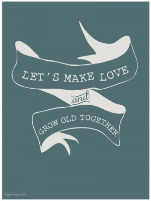 ... include: love quotes for her, couple, grow old, humor and illustration