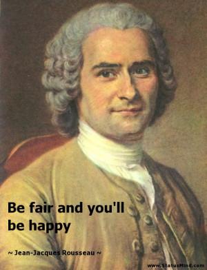 Go Back > Pix For > Jean Jacques Rousseau Quotes