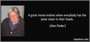 More Alan Parker Quotes