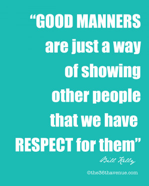... don't have to love them but no matter what you must respect them