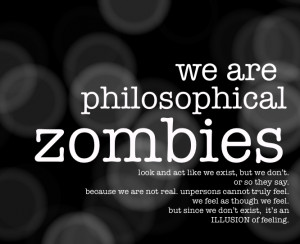 Could Philosophical Zombies & Solipsism Exonerate God For The ...