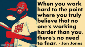 Jon Jones Quotes