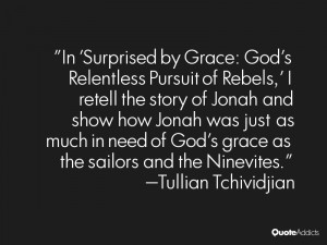 Thankfully, God's restraining grace keeps even the worst of us from ...