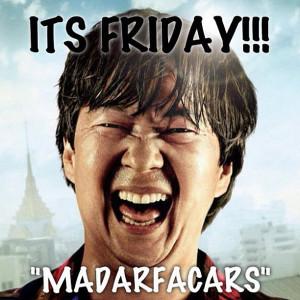 It's (Malfunktion)friday madarfacars!!