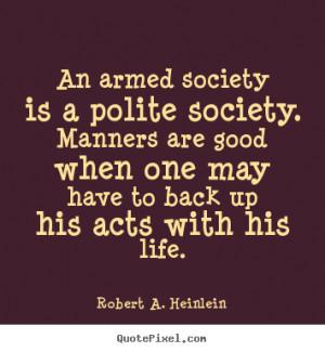 ... heinlein more life quotes friendship quotes love quotes success quotes