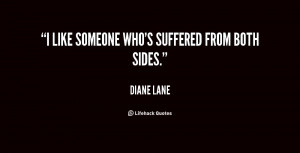 quote Diane Lane i like someone whos suffered from both 23545 png