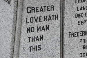 GREATER LOVE HATH NO MAN THAN THIS