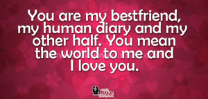 Quotes and Sayings bout 'You Mean the World to Me'