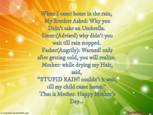 """Mother: while drying my Hair, said, """"Stupid Rain! couldn't it wait ..."""