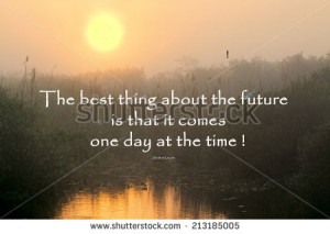 quote about life and time by Abraham Lincoln with a beautiful ...