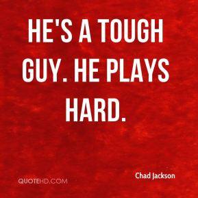 Tough guy Quotes