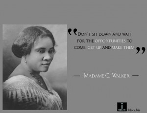 Inspirational quote from Madame CJ Walker