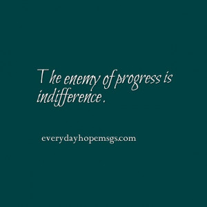to achieve? Fighting indifference is as easy as setting small goals ...
