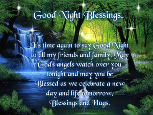 Good Night Blessings; It's time again to say Good Night to all my ...