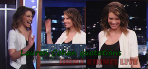selected a few quotes of Lauren from last night's Jimmy Kimmel Show ...