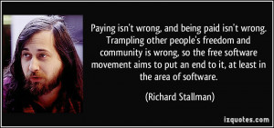 Paying isn't wrong, and being paid isn't wrong. Trampling other people ...