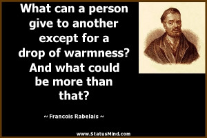 could be more than that Francois Rabelais Quotes StatusMind