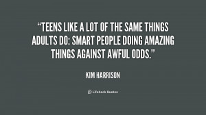 quote-Kim-Harrison-teens-like-a-lot-of-the-same-221971.png
