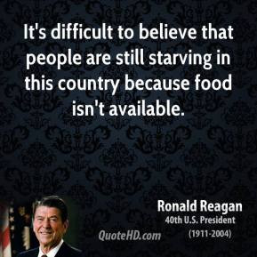 ... -quotes-its-difficult-to-believe-that-people-are-still-starving.jpg