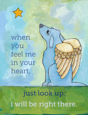 Displaying 18> Images For - Dog Loss Quotes...