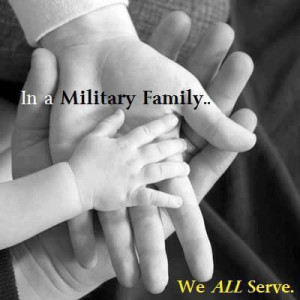 In a military family we ALL serve! We appreciate your service and ...
