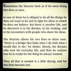 ... warrior of the light, two lives warrior quot, light, spiritu warrior