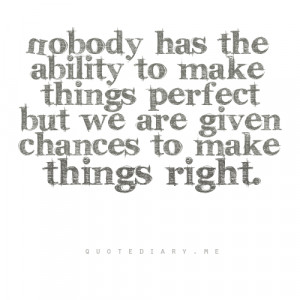 ability, chances, nobody, perfect, quotes, text