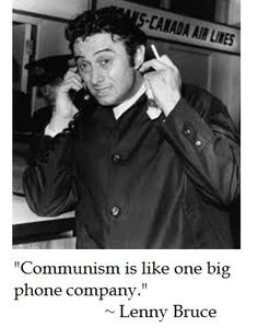 Lenny Bruce makes the perfect analogy about communism More