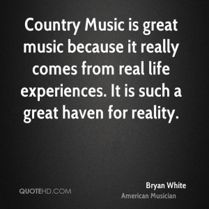 Bryan White Quotes