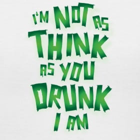 not-as-think-you-drunk-as-i-am-st-patrick-s-day-shirt_design.png
