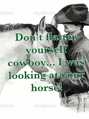 Cute Cowboy Sayings Awesome horse and cowboy quote