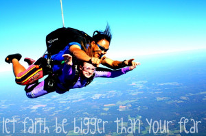 skydiving, let faith be bigger than your fear