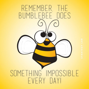 21 Quotes On Bumblebees, Obstacles, Superpowers and the F-Word