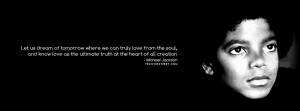 Michael Jackson Let Us Dream of Tomorrow Quote Michael Jackson ...