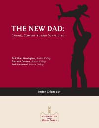 The New Dad: Caring, Committed and Conflicted (2011)