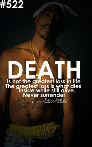 2pac, death, life, quotes