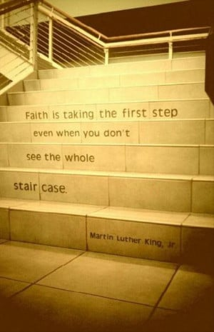 Quotes A Day-Martin Luther King Faith Quote