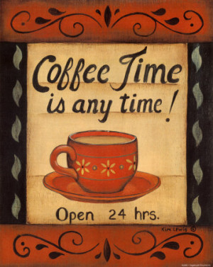 Coffee Time Is Anytime Art Print