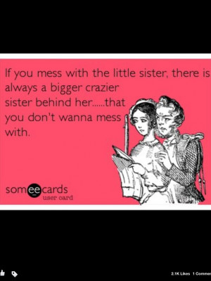 Don't mess with sisters
