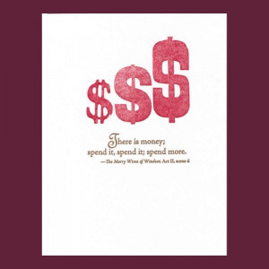There is money - spend it - Shakespeare quote - letterpress card
