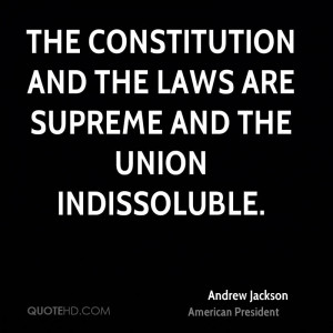 How were Andrew Jackson and his followers guardians of the constitution?