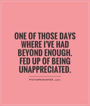Feeling Unappreciated Quotes