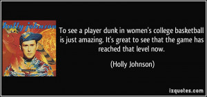 To see a player dunk in women's college basketball is just amazing. It ...