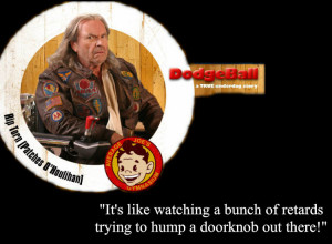 Dodgeball Movie Quotes Funny