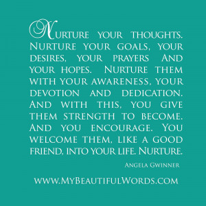 Nurture Your Thoughts...