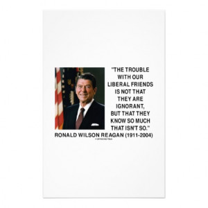 Ronald Reagan Trouble With Liberal Friends Quote Stationery Design