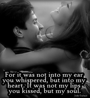 You Whispered To My Heart And You Kissed My Soul