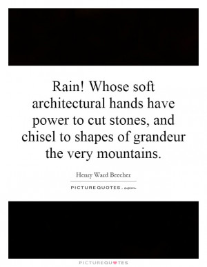 Rain Quotes Mountain Quotes Henry Ward Beecher Quotes